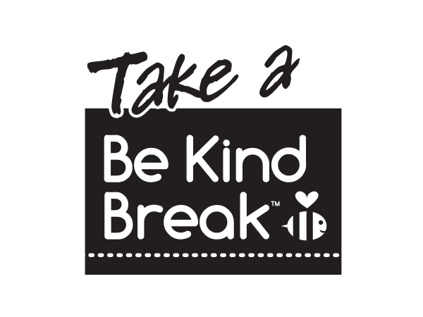 BE KIND Break
